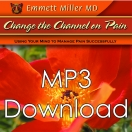 Change The Channel On Pain ( Dr. Miller Classic) - (MP3)