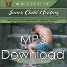 Inner Child Healing (Dr. Miller Classic) - (MP3)