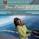 Stress Fitness Vol. II (Dr. Miller Classic)