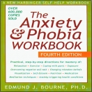 Anxiety&Phobia Workbook by Edmund J. Bourne, PhD (Book)