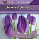 Inspired Imagery (Dr. Miller Classic)