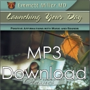 Launching Your Day (Dr. Miller Classic) - (MP3)