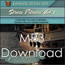 Stress Fitness Vol. I (Dr. Miller Classic) - (MP3)